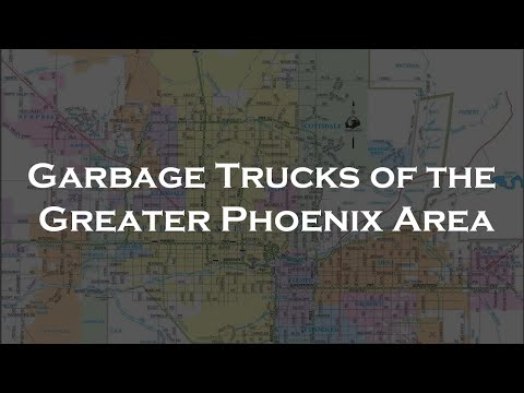 Garbage Trucks of the Greater Phoenix Area