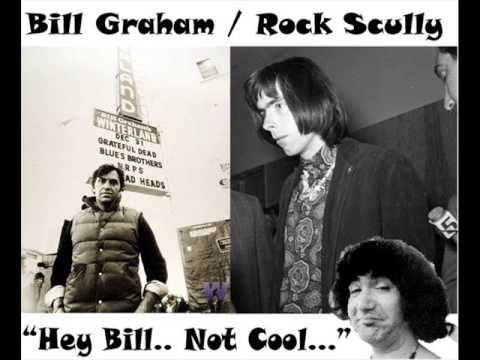 Rock Promoter 'Bill Graham' ripped by 'Rock Scully' manager of the Grateful Dead