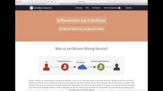 Bitcoin Zahlungen anonymisieren mit dem -Bitcoin-Mixer-