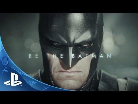 Batman: Arkham Knight - Be the Batman Trailer | PS4