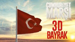 Cumhuriyet Marşı (3D Bayrak)