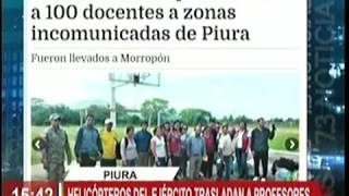 HELICOPTEROS DE EJÉRCITO TRASLADARON A PROFESORES EN PIURA: TV-7 17ABR17
