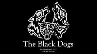 The Black Dogs - Mouldy Rope