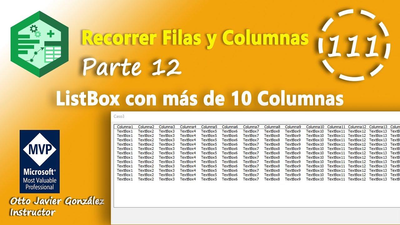 Recorrer Filas Y Columnas Parte 12 Listbox Con Más De 10 Columnas Vba Excel 2016 111 Youtube