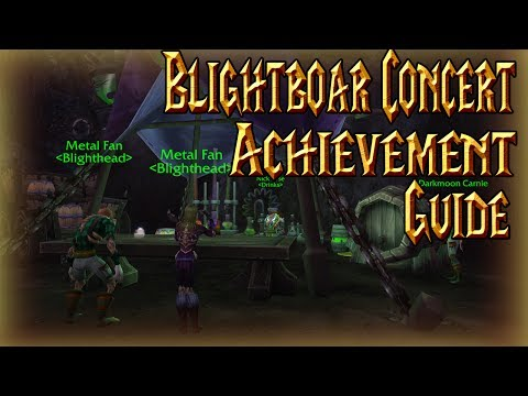 Blight Boar Concert Achievement Guide│World Of Warcraft Legion