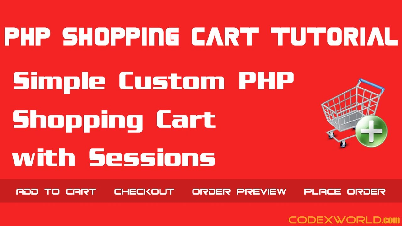 Simple PHP Shopping Cart using Sessions
