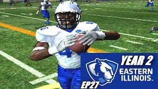 WIN AND WE ARE BOWLING - EASTERN ILLINOIS DYNASTY - NCAA FOOTBALL 06 - EP27