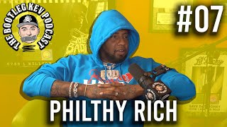 The Bootleg Kev Podcast #7 | Philthy Rich