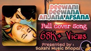 Deewani ..Deewana Anjana Afsana.[Movie Teri Baho Mai] Karaoke on Cover By Raj Verma