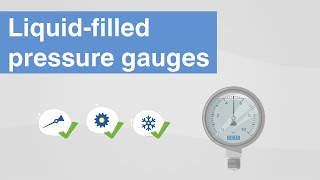 Liquid-filled pressure gauges | Advantages & application areas