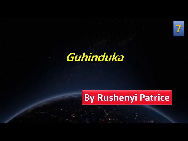 Guhinduka | by Rushenyi Patrice | #7