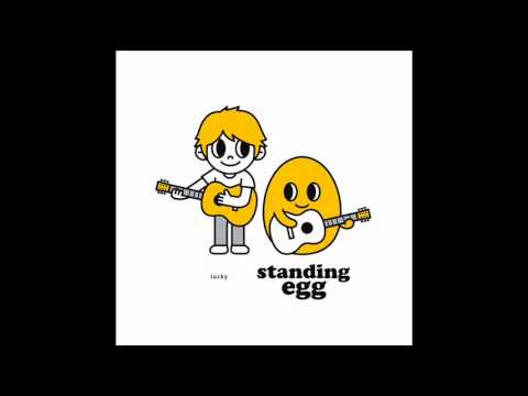 Standing EGG - I'm Not Yours