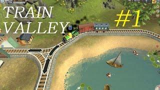 train Valley / Долина поездов - Серия #1 1080p@60fps