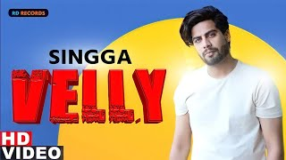 Velly । New Songs Singga Punjabi Latest Song Bass Boosted