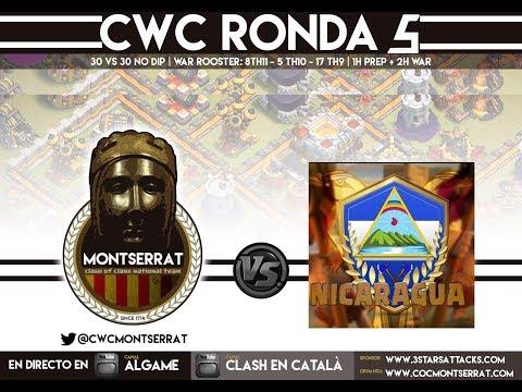 [LIVE]: CWC Montserrat VS CWC Nicaragua - 30vs30 War! GROUP 1 - ROUND 5! Clash of Clans - [ALGAME]