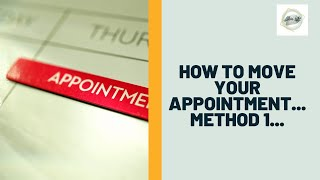 How to move an appointment   Method 1