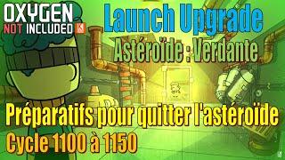 Let's Play Live : cycle 1100 à 1160 - Préparatifs puis on quitte l'astéroïde