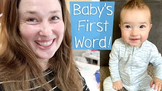 Baby's First Word!