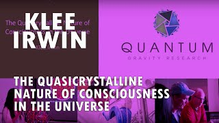 Klee Irwin: The Quasicrystalline Nature of Consciousness In the Universe thumbnail