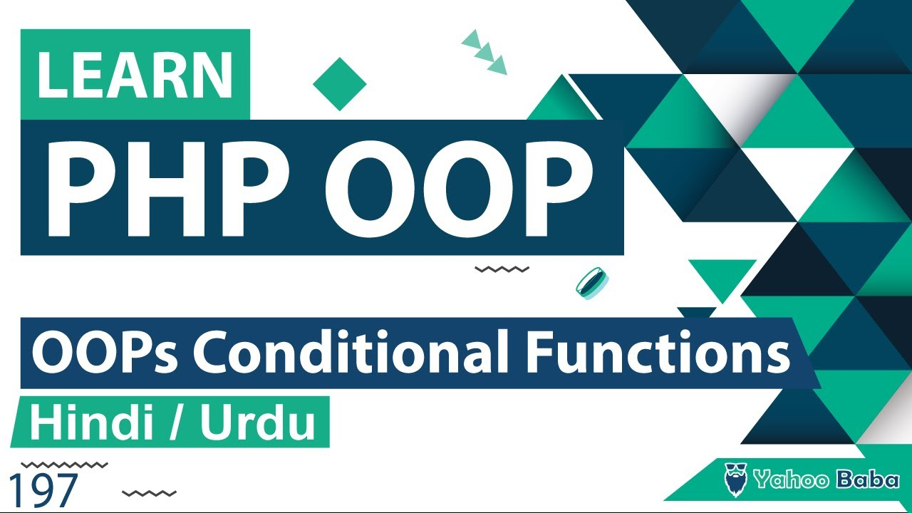 PHP OOP Conditional Functions Tutorial in Hindi / Urdu