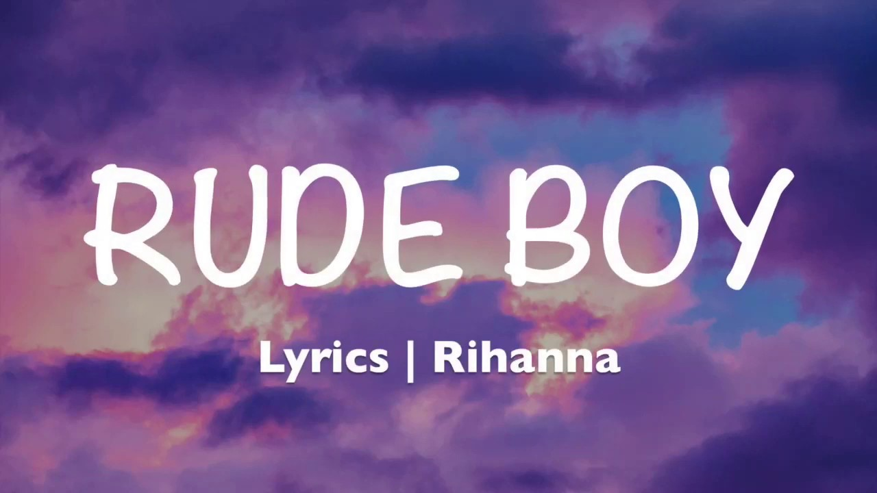 Download Rude Boy - Rihanna (Lyrics)