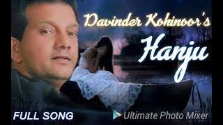 Davinder Kohinoor New Punjabi Songs 2018  Hanju  New Punjabi Sad Song By Music Track Chakde Hd