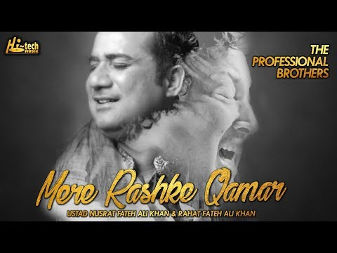 MERE RASHKE QAMAR (Best Version) - THE PROFESSIONAL BROTHERS FT. NUSRAT & RAHAT FATEH ALI KHAN