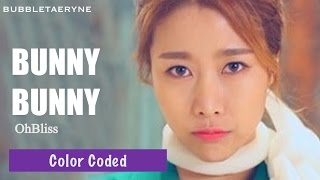 OhBliss (오블리스) - 바니바니 (BUNNYBUNNY) [Eng | Han | Rom] Color Coded Lyrics