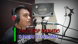 DANAU TONDANO   LAGU POP MANADO   COVER : FERDY L