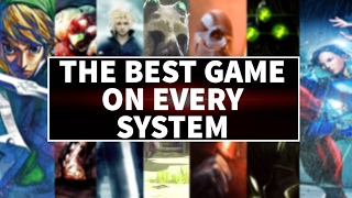 The Best Video Game On Every System