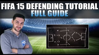 fifa 15 defending tutorial the full guide best defensive techniques tips tricks