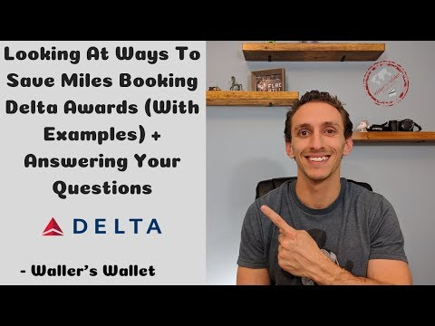Saving Miles Booking Delta Award Flights + Answering Your Questions | Waller's Wallet
