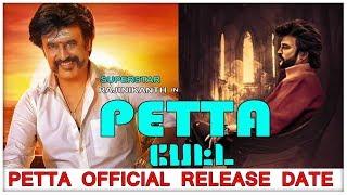 Petta Official Release Date | Rajinikanth | Anirudh | Vijay Sethupathi