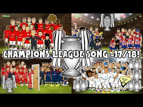 🏆CHAMPIONS LEAGUE 17/18 - THE SONG🏆 (442oons Preview Intro Parody)