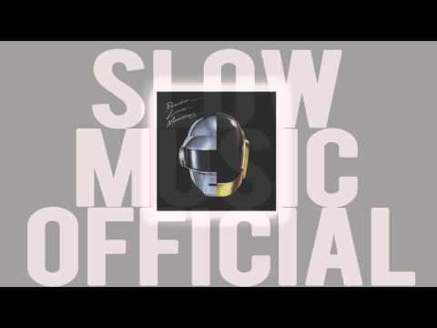 Daft Punk - Get Lucky (Slow Edition)
