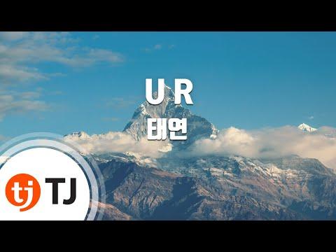 [TJ노래방 / 반키내림] U R - 태연(Tae Yeon) / TJ Karaoke