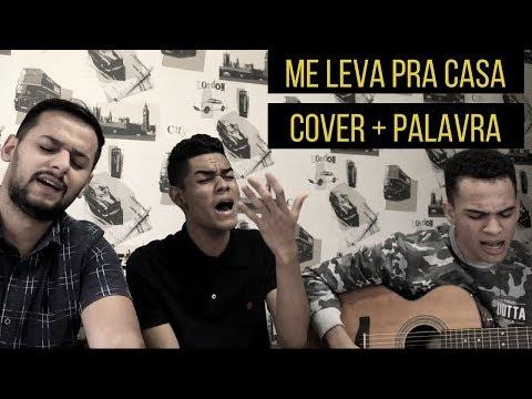 Me leva pra casa - Israel Subirá (COVER + PALAVRA) ft Ello G2