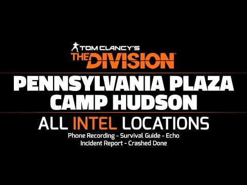 The Division Beta - Pennsylvania Plaza/Camp Hudson - All Intel Locations