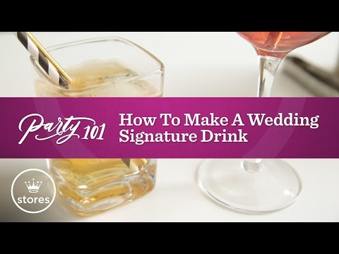 how-to-make-a-wedding-signature-drink-|-party-101
