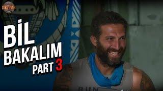 Bil Bakalım 3. Part   29. Bölüm   Survivor Türkiye - Yunanistan