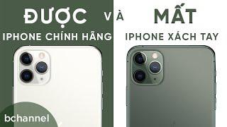 Được và mất khi mua iPhone chính hãng và xách tay ! Bạn chọn ai ?