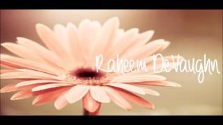 Raheem DeVaughn •• Believe