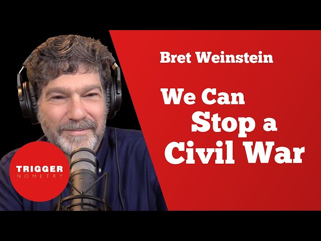 Bret Weinstein - We Can Stop a Civil War