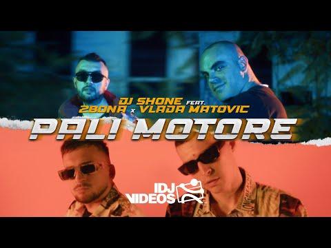 DJ SHONE FEAT. 2BONA X VLADA MATOVIC – PALI MOTORE