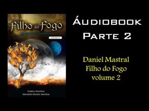 daniel-mastral---filho-do-fogo-volume-2---parte-2