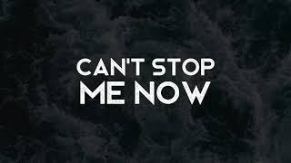 Can't Stop Me Now - Oh The Larceny (LYRICS)