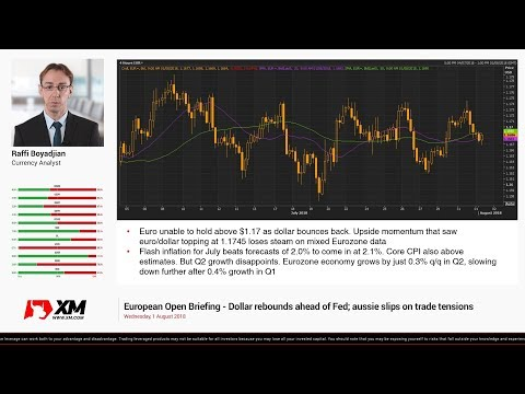 Forex News: 01/08/2018 - Dollar rebounds ahead of Fed; aussie slips on trade tensions