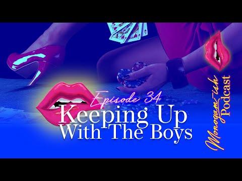 Monogam-ish Podcast   Episode 34   Keeping Up With The Boys