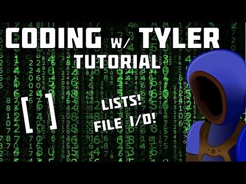 LISTS AND FILE IO! :: Python Coding Tutorials :: 5