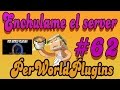 Enchulame el Server | PerWorldPlugins | # 62